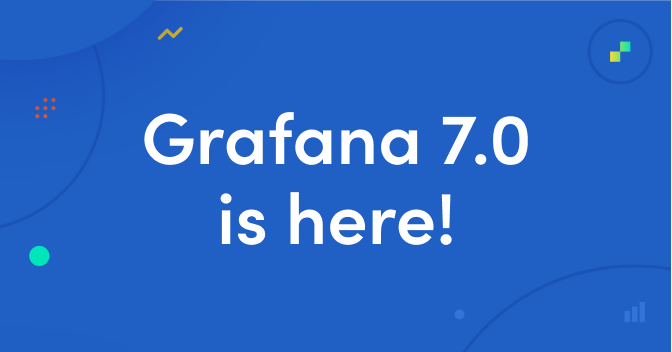 Grafana v7.0