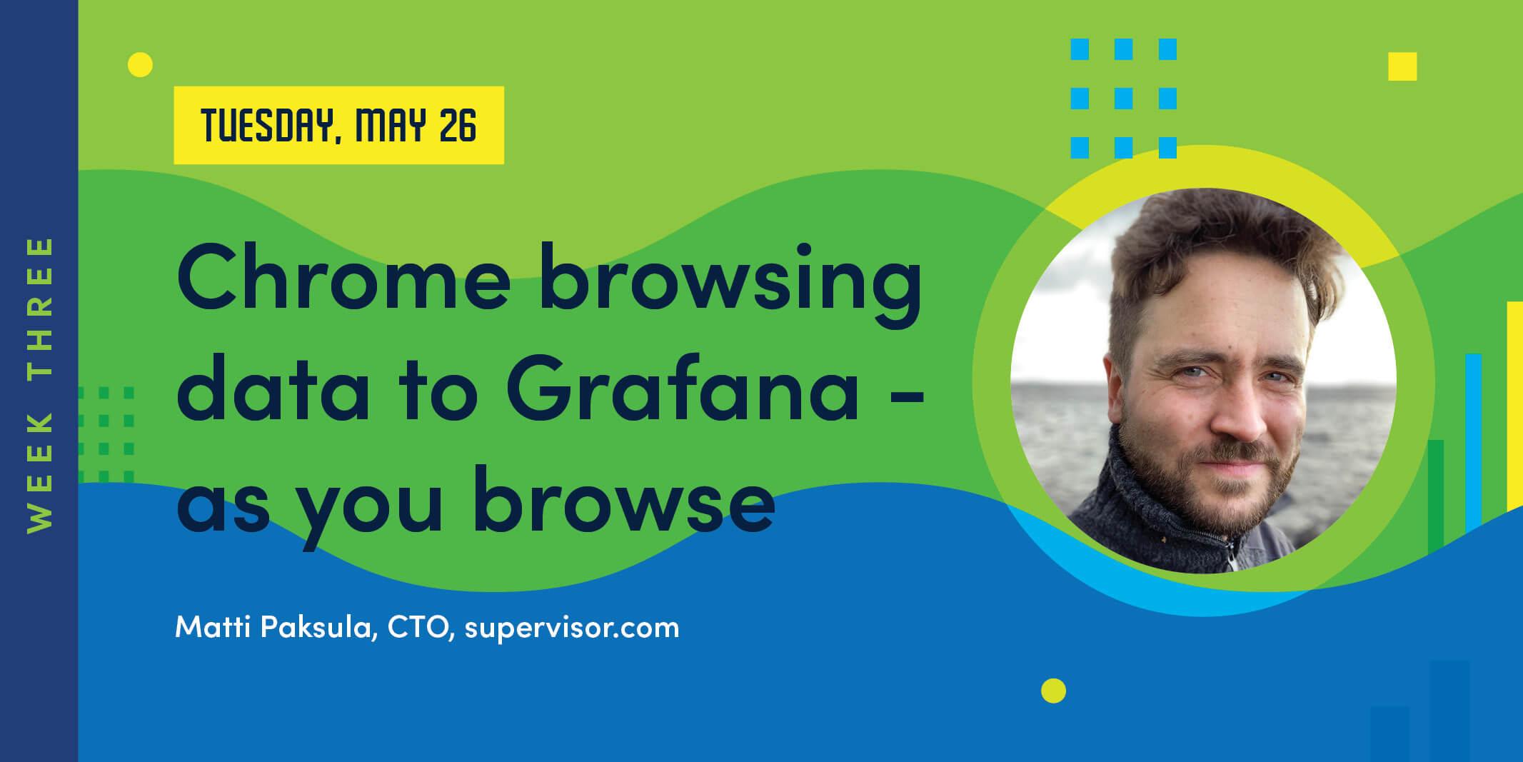 GrafanaCONline Day 8: Chrome browsing data to Grafana